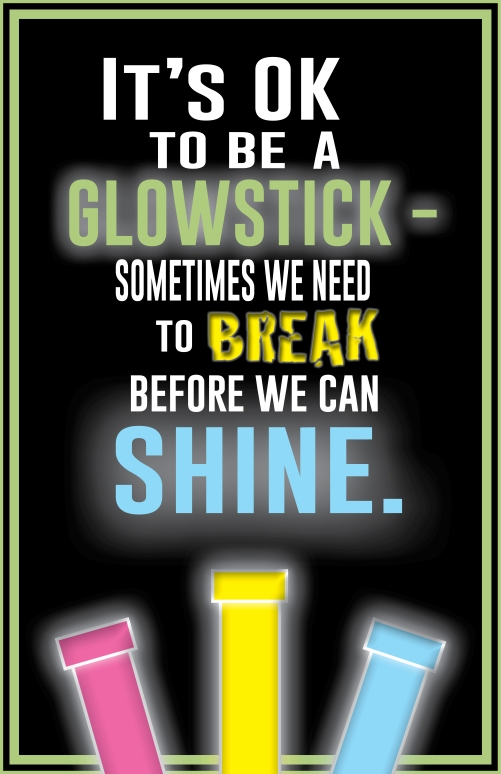 It's OK To Be A Glowstick copy